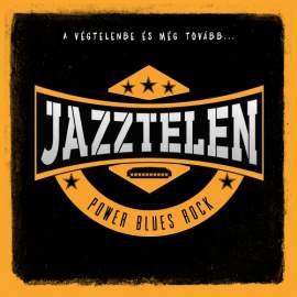 Jazztelen - A végtelenbe és még tovább...